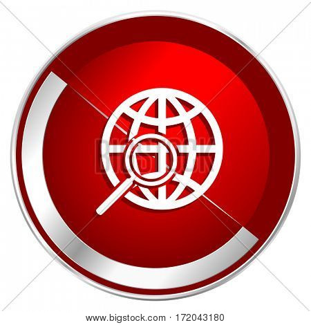 Search red web icon. Metal shine silver chrome border round button isolated on white background. Circle modern design abstract sign for smartphone applications.