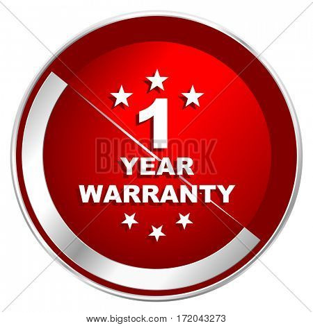 Warranty guarantee 1 year red web icon. Metal shine silver chrome border round button isolated on white background. Circle modern design abstract sign for smartphone applications.