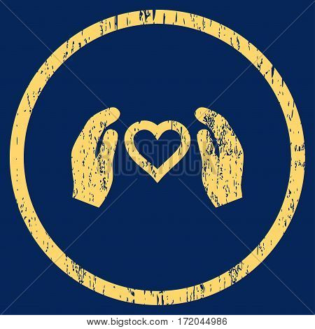 Love Care Hands grainy textured icon for overlay watermark stamps. Rounded flat vector symbol with dust texture. Circled yellow ink rubber seal stamp with grunge design on a blue background.