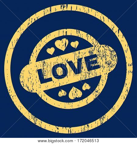 Love Stamp Seal grainy textured icon for overlay watermark stamps. Rounded flat vector symbol with scratched texture. Circled yellow ink rubber seal stamp with grunge design on a blue background.