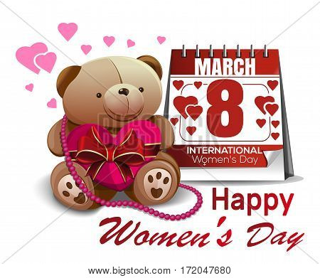 Calendar with the date of March 8 and cute Teddy bear. Congratulations on the International Women's Day. Happy Women's Day. Womens holiday. Vector greeting card for girls and women