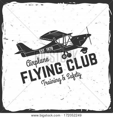 Flying club retro badge. Concept for shirt, print, seal, overlay or stamp. Typography design- stock vector. Flying club design with airplane silhouette.