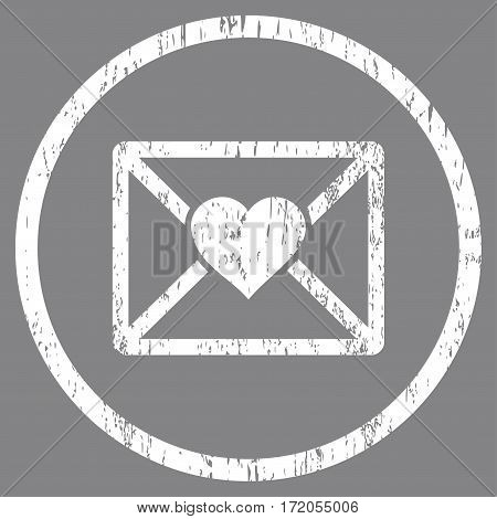 Love Letter grainy textured icon for overlay watermark stamps. Rounded flat vector symbol with scratched texture. Circled white ink rubber seal stamp with grunge design on a gray background.