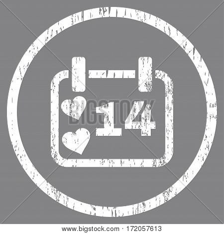 Valentine Calendar Day grainy textured icon for overlay watermark stamps. Rounded flat vector symbol with dirty texture. Circled white ink rubber seal stamp with grunge design on a gray background.