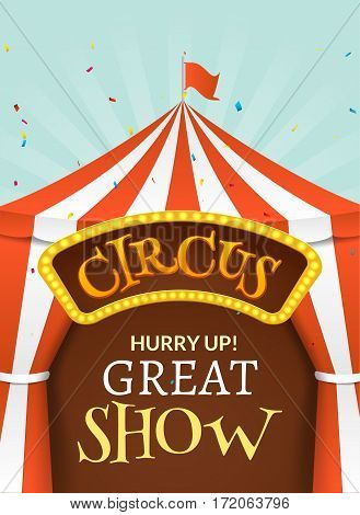 Circus tent poster. Circus retro invitation event. Fun carnival vector illustration. Amusement performance.