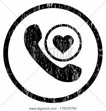 Love Phone Call grainy textured icon for overlay watermark stamps. Rounded flat vector symbol with dirty texture. Circled black ink rubber seal stamp with grunge design on a white background.