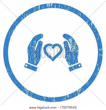 Love Care Hands grainy textured icon for overlay watermark stamps. Rounded flat vector symbol with dirty texture. Circled cobalt ink rubber seal stamp with grunge design on a white background.
