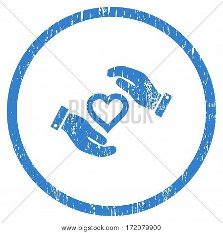 Love Heart Care Hands grainy textured icon for overlay watermark stamps. Rounded flat vector symbol with unclean texture. Circled cobalt ink rubber seal stamp with grunge design on a white background.