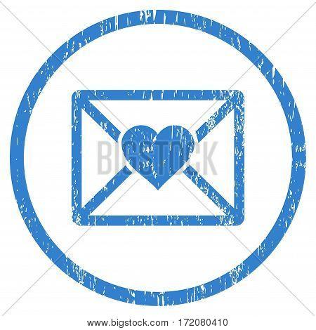 Love Letter grainy textured icon for overlay watermark stamps. Rounded flat vector symbol with dust texture. Circled cobalt ink rubber seal stamp with grunge design on a white background.