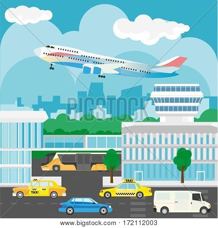 Airport in city design. Busy traffic, buses and taxis, modern buildings and airplane starting to fly in the sky. City landscape with houses and trees, road with cars vector illustration in flat style
