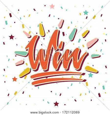 Win inscription underlined with colorful confetti. Winning template vector illustration with white background and bright decorative small scattered elements. Picture with achievement concept.