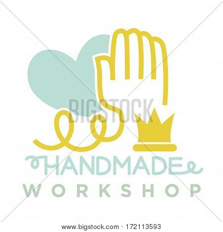Hand from thread near blue heart logo emblem of handmade workshop and inscription below. Vector illustration of art craft classes in flat design on white. Talent for handmade concept on label.
