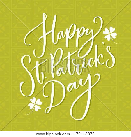 Happy St. Partick's day text. Typography greeting at green celtic background. Vector modern calligraphy