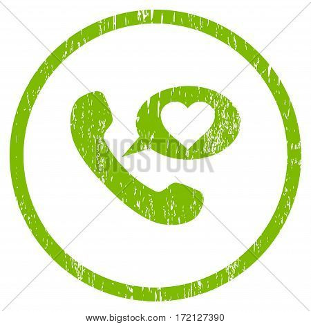 Love Phone Message grainy textured icon for overlay watermark stamps. Rounded flat vector symbol with dirty texture. Circled light green ink rubber seal stamp with grunge design on a white background.