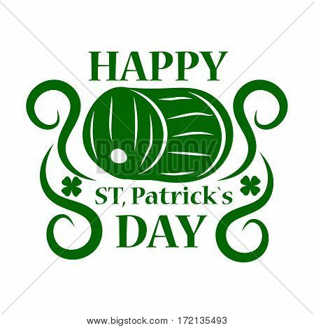 Saint Patrick day symbol of green ale beer pub barrel. Irish holiday traditional logo design element for vector greeting card or celebration feast text template