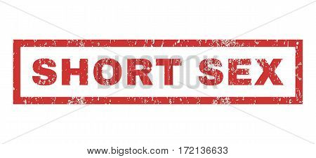 Short Sex text rubber seal stamp watermark. Tag inside rectangular banner with grunge design and dirty texture. Horizontal vector red ink sticker on a white background.