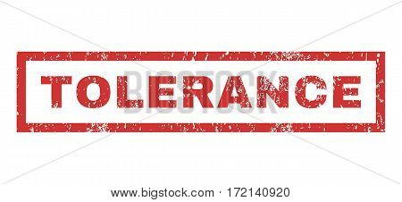 Tolerance text rubber seal stamp watermark. Tag inside rectangular banner with grunge design and scratched texture. Horizontal vector red ink sticker on a white background.