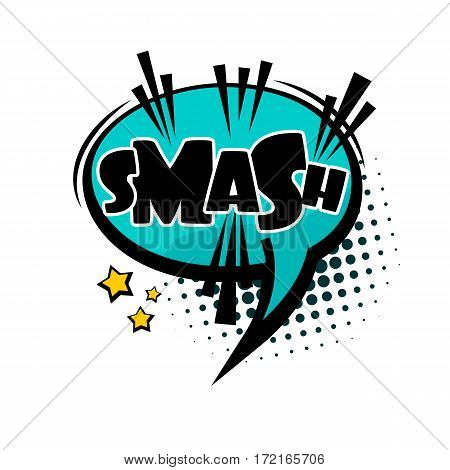 Comics book balloon. Lettering smash, crash, bang. Bubble icon speech phrase. Cartoon exclusive font label tag expression. Comic text sound effects. Sounds vector illustration.