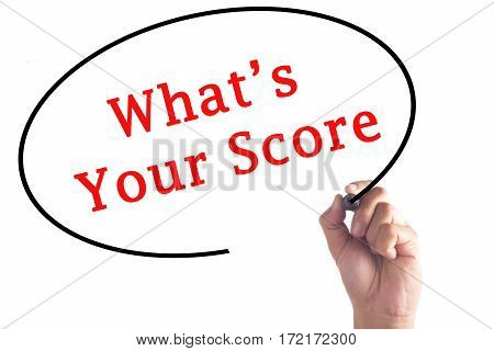 Hand Writing What's Your Score On Transparent Board