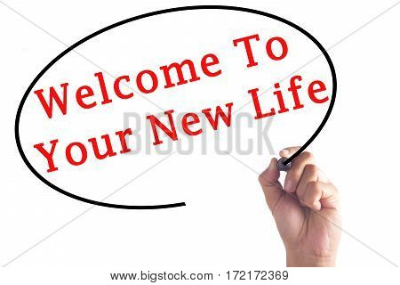 Hand Writing Welcome To Your New Life On Transparent Board