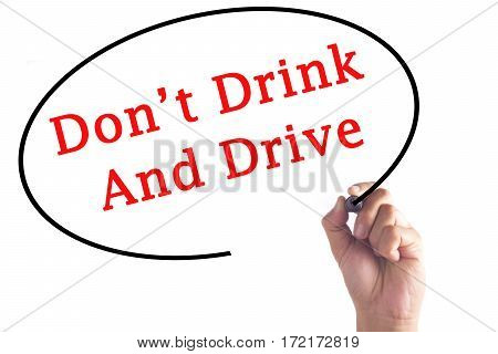 Hand Writing Don't Drink And Drive On Transparent Board
