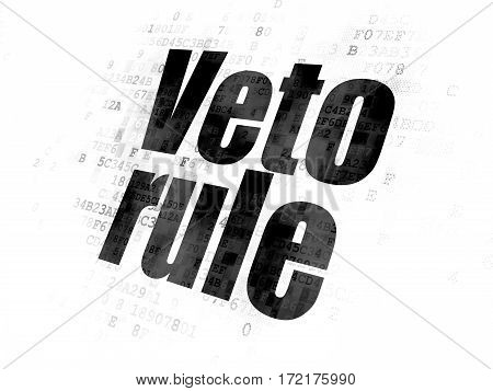 Political concept: Pixelated black text Veto Rule on Digital background