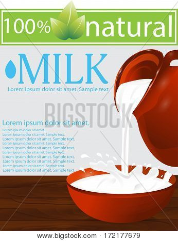 Milk being poured from a jug into a bowl on a wooden table. Splash. Gray background. Vector illustration.