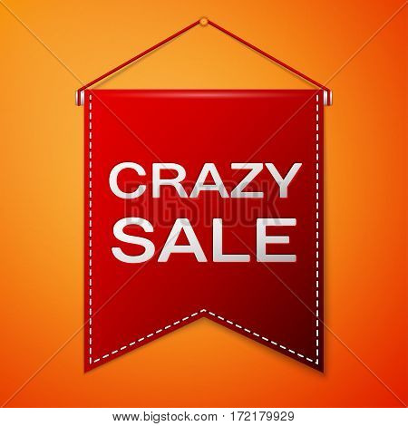 Red pennant with inscription CRAZY SALE over a orange background. Sale concept for shops store market, web and other commerce. Vector illustration.