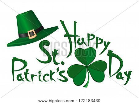 St. Patricks Day. Green leprechaun hat, clover leaf and greeting inscription - Happy St. Patrick's Day. Vector typographic design elements isolated on white background