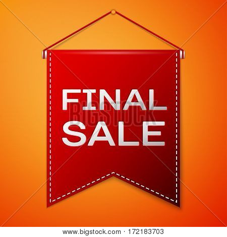 Red pennant with inscription FINAL SALE over a orange background. Sale concept for shops store market, web and other commerce. Vector illustration.