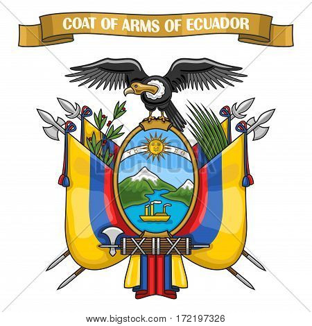 Vector illustration on theme Ecuadorian Coat of Arms, heraldic shield with national state flag, on blazon of Ecuador condor, on ribbon title text: coat of arms of ecuador, ecuadorian official heraldry