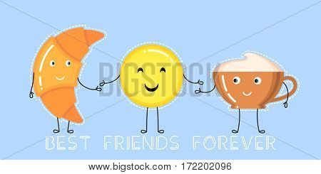 Funny vector illustration of croissant coffee cup smiling yellow emoji that hold on to the hands and text
