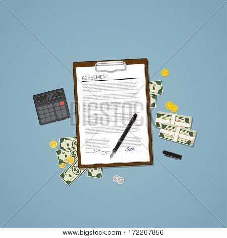 Agreement document with text and signature. Money banknotes and silver and gold coins pen and calculator. Business and finance production.