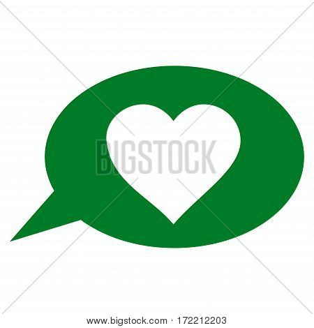 Love Message Balloon flat icon. Vector green symbol. Pictogram is isolated on a white background. Trendy flat style illustration for web site design logo ads apps user interface.