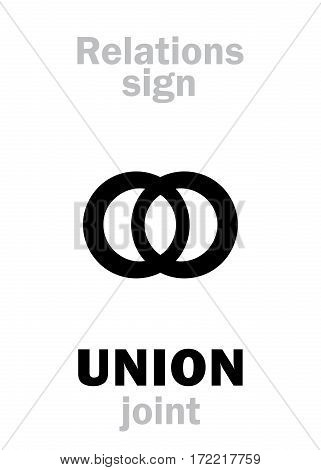 Astrology Alphabet: Sign of UNION (join). Hieroglyphics character sign (joint symbol).