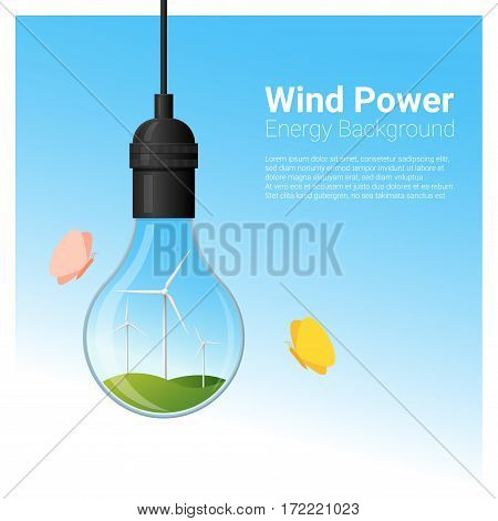 Energy concept background with wind turbine in light bulb , vector , illustration