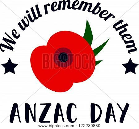 Remembrance Day poppy card. Anzac day Australia, Zealand, Kenia. Lest we forget lettering, Anzac day lettering.