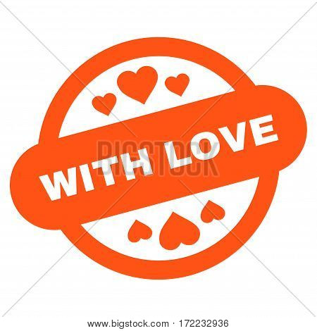 With Love Stamp Seal flat icon. Vector orange symbol. Pictogram is isolated on a white background. Trendy flat style illustration for web site design logo ads apps user interface.