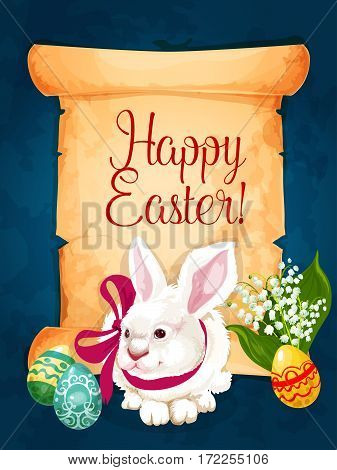 Happy Easter greeting card on old paper scroll with decorated Easter egg, white bunny rabbit with ribbon bow and bunch of spring lily flowers. Easter holiday poster, festive banner design