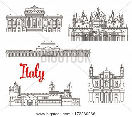 Italian famous buildugs and landmark symbols. Vector St Mark Basilica and San Francesco di Paola, Teatro Massimo opera theatre, San Domenico church and Palermo cathedral thin line icons