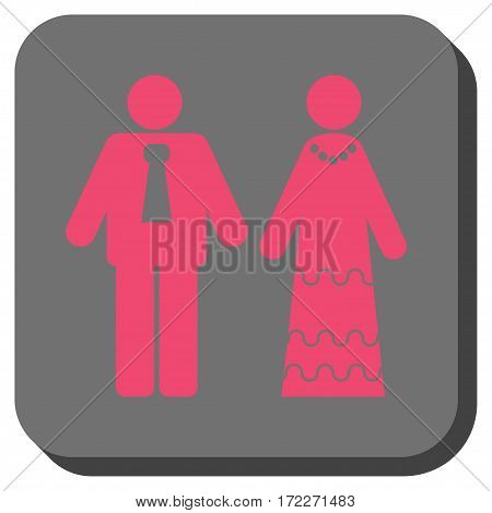 Newlyweds square button. Vector pictogram style is a flat symbol on a rounded square button pink and gray colors.