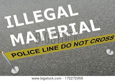 Illegal Material Concept