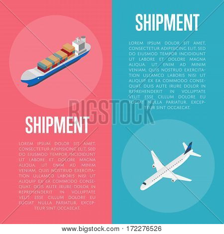 Freight shipment banners isometric vector illustration. Cargo jet airplane and freight vessel round icon. Worldwide logistics, delivery transportation, global commercial airlines, maritime shipping
