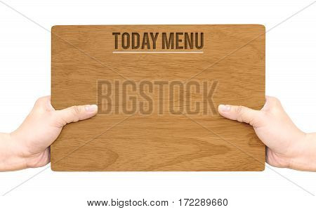 Hand Holding Dark Brown Wood Signboard With Today Menu Word Isolated On White Background,food Busine