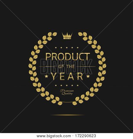 Product of the year label. Golden laurel wreath label, royal luxury business award
