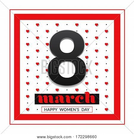 8 March international women's day. Happy Mother's Day. Greeting card template on white background with black number eight. Happy Women's Day. Vector illustration.