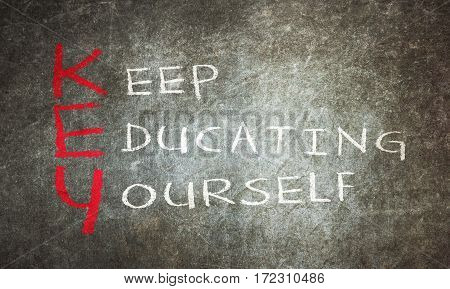 Chalk Drawing - Keep Educating Yourself