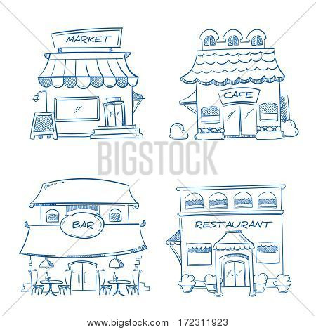 Hand drawn store, shop, restaurant, cafe, bar buildings. Vector doodle collection of sketch buildings. Illustration of market building