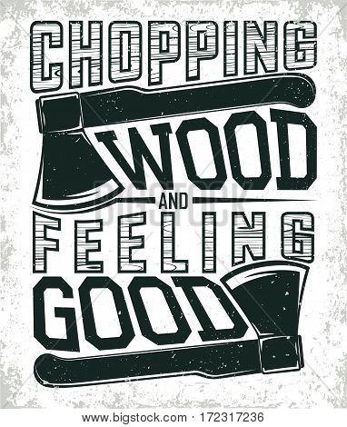 Vintage woodworking tee shirt  design,  grange print stamp, creative lumberjack typography emblem, Vector