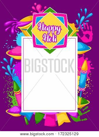 Happy Holi colorful frame. Illustration of buckets with paint, water guns, flags, blots and stains.